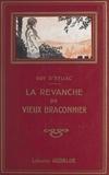 Guy d'Eyliac et Ferdinand Raffin - La revanche du vieux braconnier.