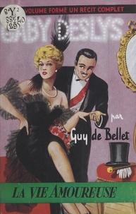Guy de Bellet et  Grange - Gaby Deslys.