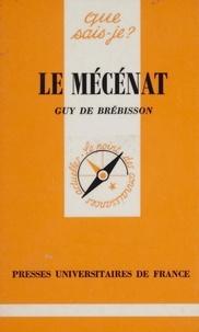 Guy de Brébisson - Le mécénat.