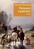 Guy de Charnacé - Veneurs ennemis.