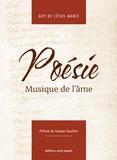 Guy de Jésus-Marie - Poésie, musique de l'âme.