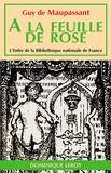 Guy de Maupassant - À la feuille de rose, maison turque.