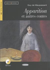 Guy de Maupassant - Apparitions et autres contes. 1 CD audio