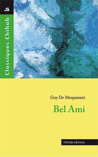 Guy de Maupassant - Bel ami.