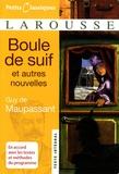 Guy de Maupassant - Boule de suif et autres nouvelles.