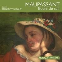 Guy De Maupassant et Bernadette Lafont - Boule de suif.