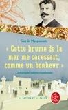 """Guy de Maupassant - """"Cette brume de la mer me caressait comme un bonheur"""" - Chroniques méditerranéennes."""