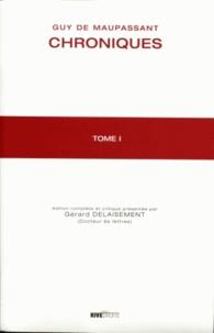 Guy de Maupassant - Chroniques - 2 volumes.