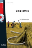 Guy de Maupassant - Cinq contes. 1 CD audio