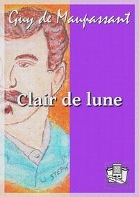 Guy De Maupassant - Clair de lune.