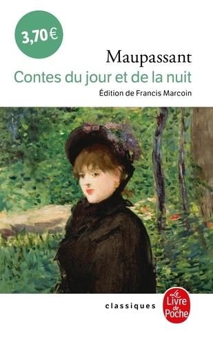 Guy de Maupassant - Contes du jour et de la nuit.