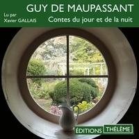 Guy De Maupassant et Xavier Gallais - Contes du jour et de la nuit.