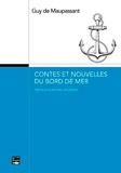Guy de Maupassant - Contes et nouvelles du bord de mer.