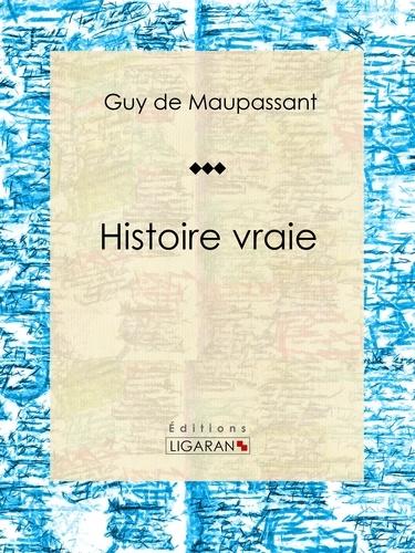 Guy De Maupassant et  Ligaran - Histoire vraie - Nouvelle sentimentale.