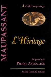 Guy de Maupassant - L'Héritage.