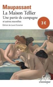 Guy de Maupassant - La maison Tellier, Une partie de campagne et autres nouvelles.