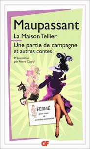Guy de Maupassant - La maison Tellier - Une partie de campagne et autres contes.