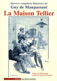 Guy de Maupassant - La Maison Tellier.
