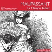 Guy De Maupassant et Bernadette Lafont - La maison Tellier.