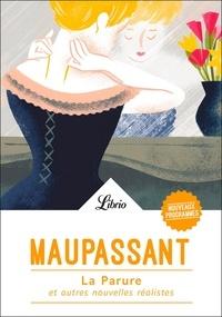Guy de Maupassant - La parure et autres nouvelles réalistes.