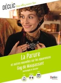 Guy de Maupassant - La parure et autres nouvelles sur les apparences.