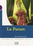 Guy de Maupassant - La Parure - Niveau 1.
