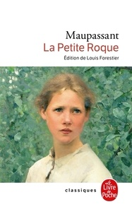 Guy de Maupassant - La Petite Roque.