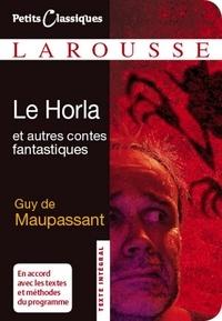 Guy de Maupassant - Le Horla et autres contes fantastiques.