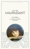 Guy de Maupassant - Le Horla et autres histoires étranges.