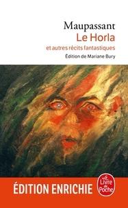 Guy de Maupassant - Le Horla et autres récits fantastiques.