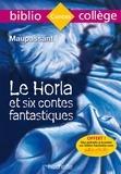 Guy de Maupassant - Le Horla et six contes fantastiques.