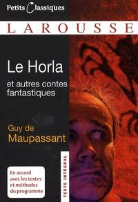 Livre de Google téléchargement gratuit en ligne Le Horla  - Et autres contes fantastiques 9782035839190  par Guy de Maupassant