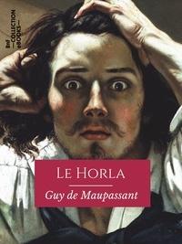 Guy De Maupassant - Le Horla.