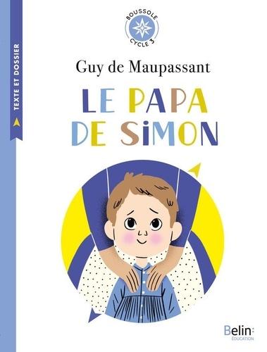 Le papa de Simon. Cycle 3