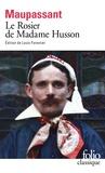 Guy de Maupassant - Le Rosier de Madame Husson.