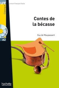 Guy de Maupassant - Les contes de la bécasse. 1 CD audio MP3