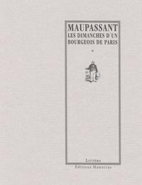 Guy de Maupassant - Les dimanches d'un bourgeois de Paris.