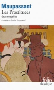 Guy de Maupassant - Les prostituées - Onze nouvelles.