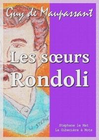 Guy De Maupassant - Les soeurs Rondoli.