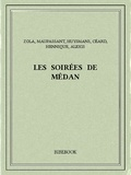 Guy De Maupassant et Emile Zola - Les soirées de Médan.