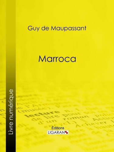 Guy De Maupassant et  Ligaran - Marroca.