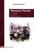 Guy de Maupassant - Monsieur Parent.