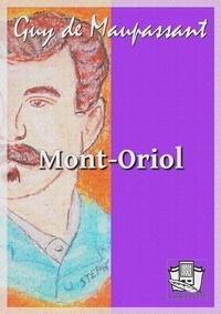 Guy De Maupassant - Mont-Oriol.