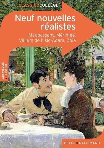 Guy de Maupassant et Prosper Mérimée - Neuf nouvelles réalistes.