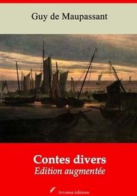 Guy De Maupassant et Arvensa Editions - Nouvelles et contes divers – suivi d'annexes - Nouvelle édition.