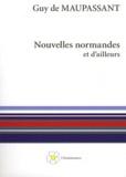 Guy de Maupassant - Nouvelles normandes et d'ailleurs.