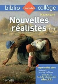 Guy de Maupassant - Nouvelles réalistes.