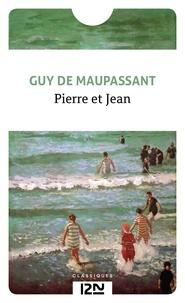 Guy de Maupassant - Pierre et Jean précédé de Le Roman.