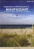 Guy de Maupassant - Progressez en anglais grâce à Maupassant.