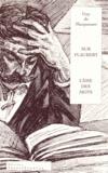 Guy de Maupassant - Sur Flaubert - Ou L'âme des mots.